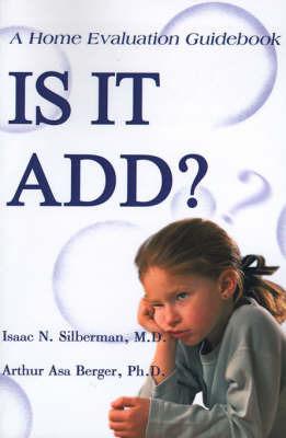 Is It Add? by Isaac N. Silberman