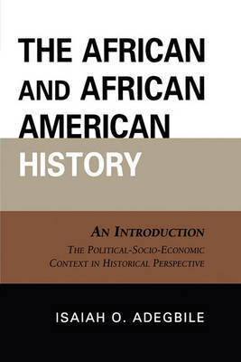 The African and African American History by Isaiah O. Adegbile