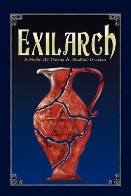 Exilarch by Moshe A Shaltiel image