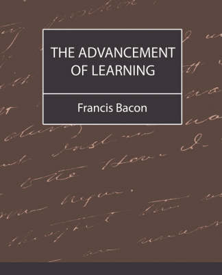The Advancement of Learning - Bacon by Francis Bacon image