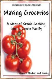 Making Groceries by Ursula T Rochon