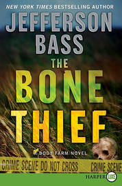 The Bone Thief by Jefferson Bass image