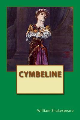 an analysis of cymbeline a book by william shakespeare Need help with act 2, scene 2 in william shakespeare's cymbeline check out our revolutionary side-by-side summary and analysis.