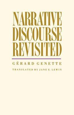 Narrative Discourse Revisited by Gerard Genette