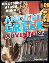 Ancient Greek Adventure! by Angela Royston image