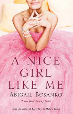 A Nice Girl Like Me by Abigail Bosanko image