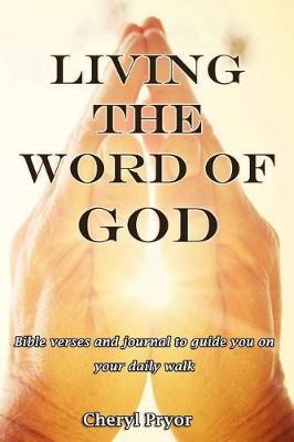 Living the Word of God by Cheryl Pryor image