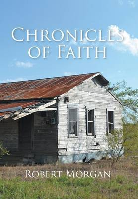 Chronicles of Faith by Robert Morgan image