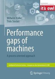 Performance gaps of machines by Wilhelm Nusser