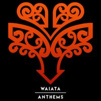 Waiata / Anthems by Various image