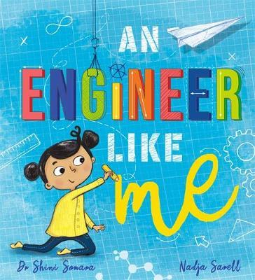 An Engineer Like Me by Shini Somara