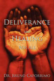 Deliverance and Healing For All by Dr. Bruno Caporrimo image