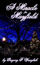 A Miracle for Mayfield by Gregory Wasylak image