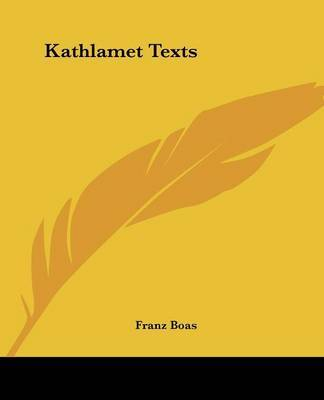 Kathlamet Texts by Franz Boas image