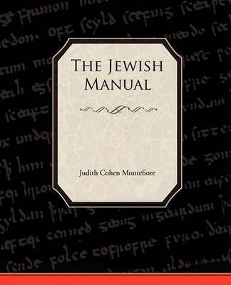 The Jewish Manual by Judith Cohen Montefiore