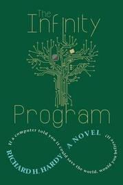 The Infinity Program by Richard H Hardy image