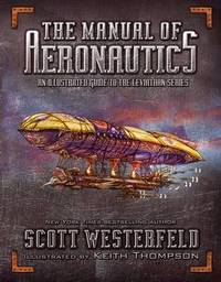 The Manual of Aeronautics by Scott Westerfeld
