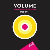 Volume: Making Music In Aotearoa (1955-2016) by Various