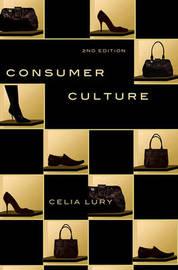 Consumer Culture by Celia Lury
