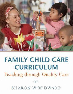 Family Child Care Curriculum by Sharon Woodward image