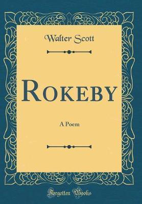 Rokeby by Walter Scott
