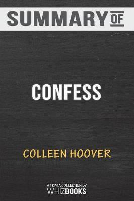 Summary of Confess by Whizbooks