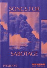 Songs for Sabotage by Gary Carrion-Murayari