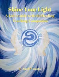 Shine Your Light by April D'Amato