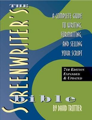 The Screenwriter's Bible, 7th Edition by David Trottier image