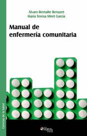 Manual De Enfermeria Comunitaria by Alvaro Bernalte Benazet image
