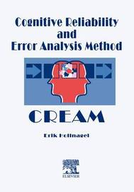 Cognitive Reliability and Error Analysis Method (CREAM) by Erik Hollnagel