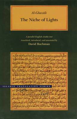 The Niche of Lights by Abu Hamid Muhammad ibn Muhammad al- Ghazali