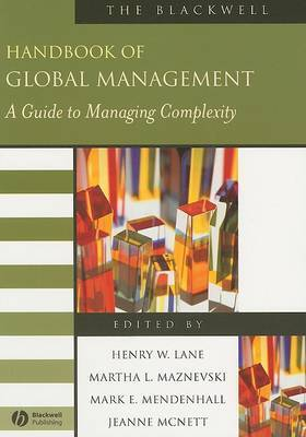 The Blackwell Handbook of Global Management - a Guide to Management Complexity