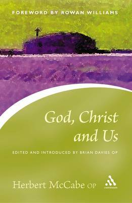 God, Christ and Us by Herbert McCabe