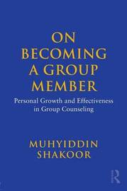 On Becoming a Group Member by Muhyiddin Shakoor image
