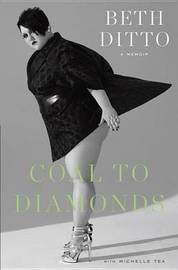 Coal to Diamonds: A Memoir by Beth Ditto image