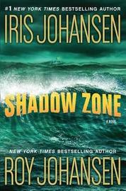 Shadow Zone by Iris Johansen
