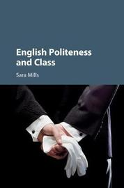 English Politeness and Class by Sara Mills