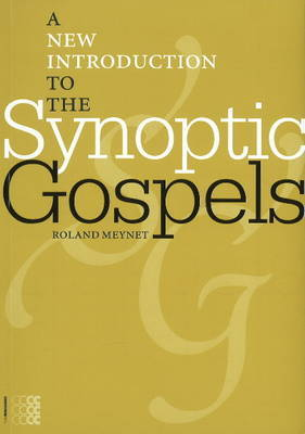 A New Introduction to the Synoptic Gospels by Roland Meynet