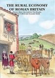 The Rural Economy of Roman Britain: New Visions of the Countryside of Roman Britain Volume 2 by Martyn Allen
