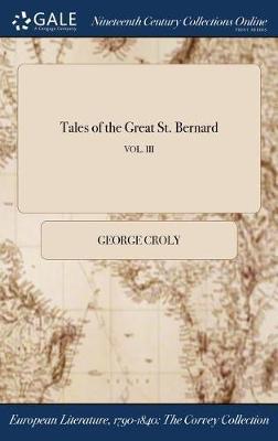 Tales of the Great St. Bernard; Vol. III by George Croly