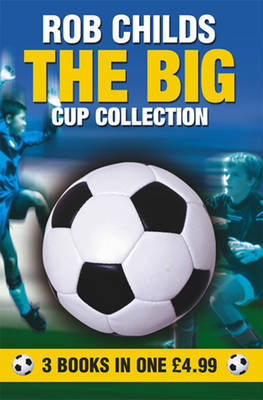 BIG CUP COLLECTION OMNIBUS by Rob Childs image