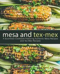 Mesa and Tex-Mex by Booksumo Press