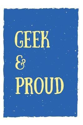 Geek & Proud by Notebooks Geek