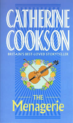 The Menagerie by Catherine Cookson