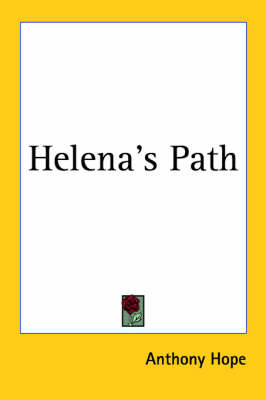 Helena's Path by Anthony Hope image