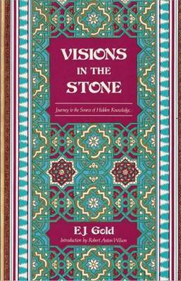 Visions in the Stone by E.J. Gold image