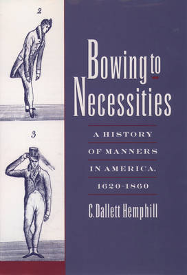 Bowing to Necessities by C.Dallett Hemphill