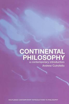 Continental Philosophy by Andrew Cutrofello image