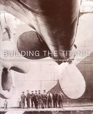 Building the Titanic by Green Rod image